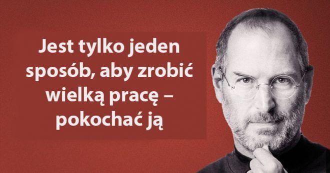 20 Inspirujących Cytatów Steve Jobsa Dla Perfekcjonistów