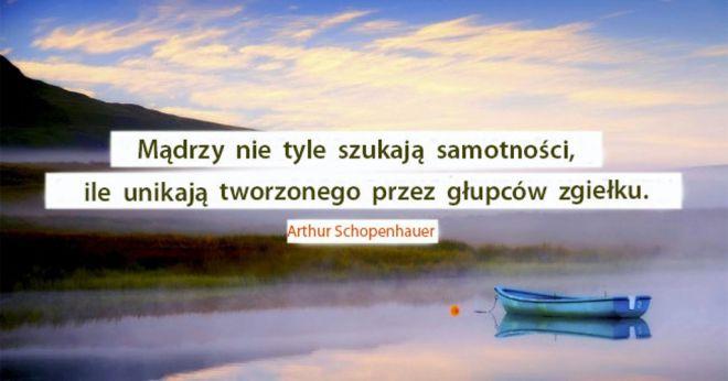 22 Cytaty Artura Schopenhauera O Prawdziwej Wolności